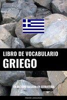 Libro de Vocabulario Griego: Un Método Basado en Estrategia