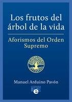Los frutos del árbol de la vida - Manuel Arduino Pavón