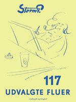 117 udvalgte fluer - Storm P.