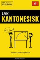 Lær Kantonesisk - Hurtigt / Nemt / Effektivt - Pinhok Languages