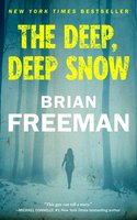 The Deep, Deep Snow - Brian Freeman