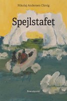 Spejlstafet - Nikolaj Andersen Olsvig