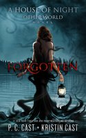 Forgotten - P.C. Cast, Kristin Cast