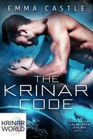 The Krinar Code: A Krinar World Novel - Emma Castle
