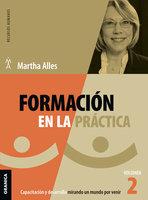 Formación en la práctica - Martha Alles