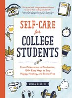 Self-Care for College Students - Julia Dellitt