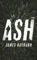 Ash - James Rayburn