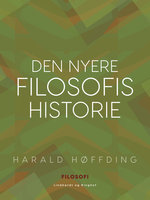 Den nyere filosofis historie - Harald Høffding