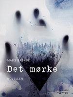 Det mørke - Mads Brenøe