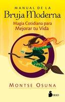 Manual de la bruja moderna - Montse Osuna
