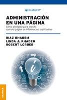 Administración en una página: Cómo alinearse para el éxito con una página de información significativa - Robert Lorber, Riaz Khadem, Linda J. Khadem