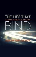 The Lies That Bind: A Neil Hamel Mystery - Judith Van Gieson