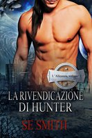 La Rivendicazione Di Hunter - S.E. Smith