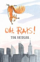 Oh, Rats! - Tor Seidler
