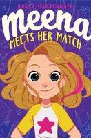 Meena Meets Her Match - Karla Manternach