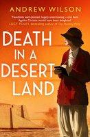 Death in a Desert Land - Andrew Wilson