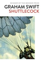 Shuttlecock - Graham Swift
