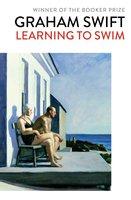 Learning to Swim - Graham Swift