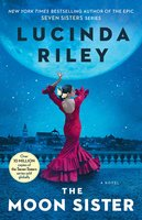 The Moon Sister: A Novel - Lucinda Riley