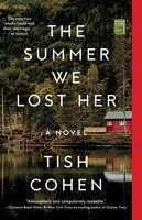 The Summer We Lost Her - Tish Cohen
