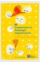 10 experiencias en Psicología Organizacional - Gustavo Giorgi