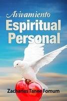 Avivamiento Espiritual Personal - Zacharias Tanee Fomum