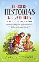 Libro De Historias De La Biblia Para Los Pequeños - Carmen Betancur