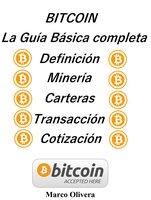 BITCOIN La Guía Básica Completa - Marco Oliveira