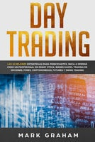 Day Trading - Mark Graham