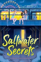 Saltwater Secrets - Cindy Callaghan
