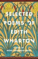 Selected Poems of Edith Wharton - Edith Wharton, Irene Goldman-Price