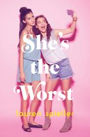 She's the Worst - Lauren Spieller