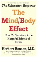 The Mind Body Effect - Herbert Benson