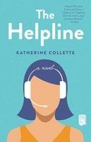 The Helpline: A Novel - Katherine Collette