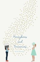 Honeybees and Frenemies - Kristi Wientge