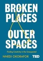 Broken Places & Outer Spaces - Nnedi Okorafor