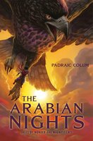 The Arabian Nights: Tales of Wonder and Magnificence - Padraic Colum