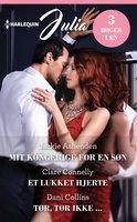 Mit kongerige for en søn / Et lukket hjerte / Tør, tør ikke ... - Jackie Ashenden, Dani Collins, Clare Connelly