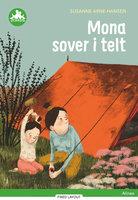 Mona sover i telt, Grøn Læseklub - Susanne Arne-Hansen