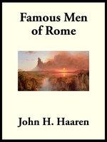 Famous Men of Rome - John H. Haaren