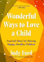 Wonderful Ways to Love a Child - Judy Ford