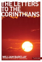 New Daily Study Bible: The Letters to the Corinthians - William Barclay