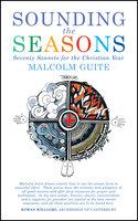 Sounding the Seasons - Malcolm Guite