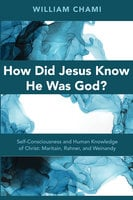 How Did Jesus Know He Was God? - William Chami