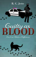 Guilty as Blood - R.C. Jette
