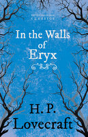In the Walls of Eryx - H.P. Lovecraft, George Henry Weiss