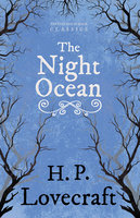 The Night Ocean - H.P. Lovecraft, George Henry Weiss
