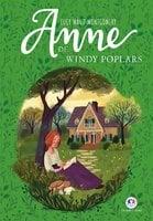 Anne de Windy Poplars - Lucy Maud Montgomery