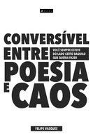 Conversível entre poesia e caos - Felipe Vasques
