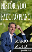 Historia do fado ao Piano, Portugal